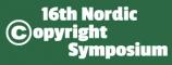 16th Nordic Copyright Symposium
